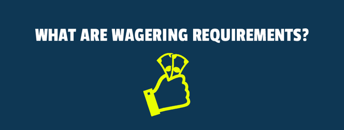 a banner with wagering requirements image.